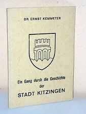Ernst Kemmeter: Ein Gang durch die Geschichte der Stadt Kitzingen (1968)