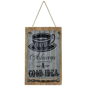 Rustic Country COFFEE IS ALWAYS A GOOD IDEA Courgated Tin Wood Primitive