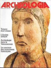 ARCHEOLOGIA 11-1981 / spécial YEMEN ; le château de RAPETOUR (69) ; l'art MOSAN