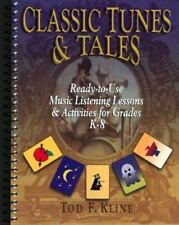 Classic Tunes and Tales:Ready-to-Use Music Listening Lessons & Activities gr K-8