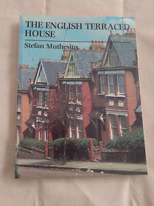 THE ENGLISH TERRACED HOUSE By Stefan Muthesius, 1982 - Paperback Book