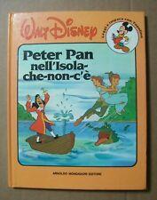 Walt Disney PETER PAN NELL'ISOLA CHE NON C'E' Ed.Mondadori 1987