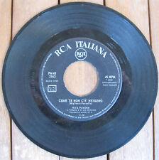 """RITA PAVONE Come Te Non C'è Nessuno (1963) Vinyl 7"""" 45 RPM - RCA PM 45 3163"""
