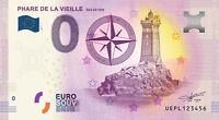 Billet zéro euro touristique 0 € souvenir Phare de la Vieille 2017