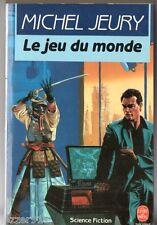MICHEL JEURY # LE JEU DU MONDE # 1990 livre de poche