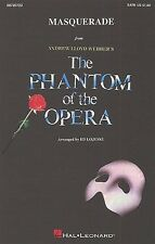 Andrew Lloyd Webber: Masquerade (Le Fantôme de l'Opéra) - SATB/Piano Satb, Pi