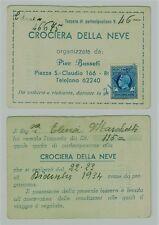 Tessera partecipazione CROCIERA DELLA NEVE con marca bollo cent. 50 - 1934