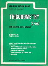 SCHAUM S OUTLINE   THEORY AND PROBLEMS OF TRIGONOMTERY SOFTBOUND BOOK WITH CALCU