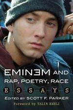 EMINEM and Rap, Poetry, Race Essays Edited Scott Parker 2014 New
