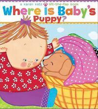 Where Is Baby's Puppy? by Karen Katz (2011, Board Book)