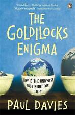 The Goldilocks Enigma: Why is the Universe Just Right for Life?, Davies, Paul |