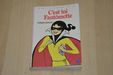 livre C'est TOI FANTOMETTE - collection la Bibliothèque Rose - Georges Chaulet