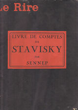 C1 SENNEP Le Livre de Comptes de STAVISKY Le Rire 1934 ILLUSTRE Grand Format