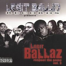 FREE US SHIP. on ANY 3+ CDs! NEW CD Legit Ballaz: Respect The Game, Vol.3