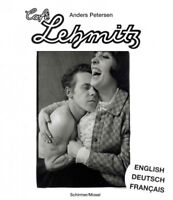 Anders Petersen : Café Lehmitz, Hardcover by Anderson, Roger; Petersen, Ander...