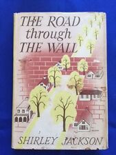 THE ROAD THROUGH THE WALL - FIRST EDITION BY SHIRLEY JACKSON