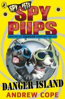 Spy Pups Danger Island by Andrew Cope, Acceptable Used Book (Paperback) FREE & F