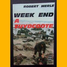 Le Livre de Poche WEEK END À ZUYDCOOTE Robert Merle 1971