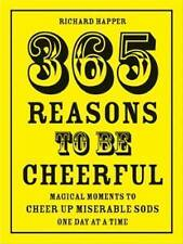 """AS NEW"" Richard Happer, 365 Reasons To Be Cheerful, Hardcover Book"