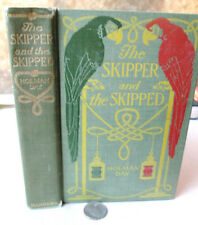 THE SKIPPER & THE SKIPPED,1911,Holman Day,1st Edition
