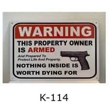 Tin Sign Warning Owner Armed Guns Nothing Worth Dying For Metal Signs Plaques