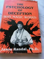 the psychology of deception why magic works by jason randal ph d magic