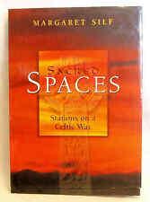 2001 HB SACRED SPACES STATIONS ON A CELTIC WAY MARGARET SILF W/DJ