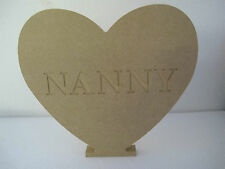 MOTHERS DAY HEART NANNY  Free Standing  Large,18mm thick