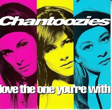 CHANTOOZIES  Love The One You're With PICTURE SLEEVE 45 record + juke box strip