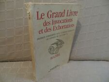 le grand livre des invocations & exhortations Haziel  cabale