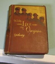 With Lee in Virginia A Tale of the American Civil War G.A. Henty Gordon Browne