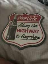 Coca Cola Along The Highway To Anywhere Sign