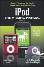 iPod: The Missing Manual Biersdorfer, J. D., Pogue, David Paperback