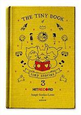 The Tiny Book of Tiny Stories: Volume 3 [Hardcover] [Nov 05, 2013] Gordon-Levitt
