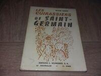LES CUIRASSIERS DE SAINT-GERMAIN / ROGER NORTH