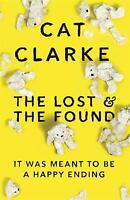 The Lost and the Found by Clarke, Cat