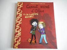 CARNET SECRET D'OLIVE / CA SE COMPLIQUE ENCORE - D. GEISLER / Z. ZONK