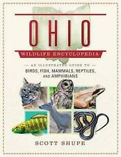 New listing Ohio Wildlife Encyclopedia: An Illustrated Guide to Birds, Fish, Mammals, Reptil