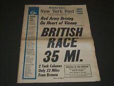 1945 APRIL 7 NY POST NEWSPAPER - BRITISH RACE 35 MILES - NP 2014