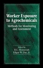Worker Exposure to Agrochemicals : Methods for Monitoring and Assessment