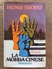LA MORRA CINESE - Henri Troyat - Rizzoli - prima edizione 1973