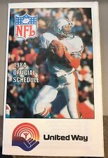 Rare Rookie Appearance Dan Marino Pocket NFL Schedule 1984 Dolphins United Way
