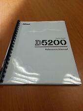 NIKON D5200  264 PAGE FULLY PRINTED INSTRUCTION MANUAL/USER GUIDE MANUAL