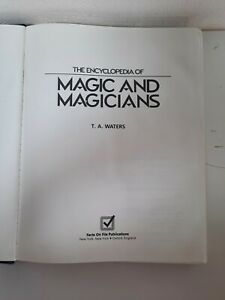 The Encyclopedia of Magic and Magicians by T A Waters