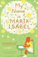 My Name Is Maria Isabel [Hardcover] [Apr 30, 1993] Ada, Alma Flor and Thompson..