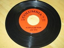 JOHNNY HORTON - THE BATTLE OF NEW ORLEANS  B/W - ALL FOR THE LOVE OF A GIRL  VG+