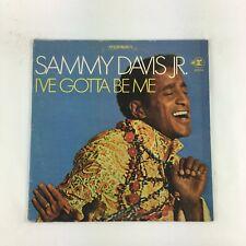SAMMY DAVIS JR. I'VE GOTTA BE ME
