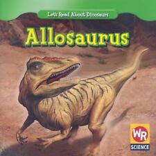 Allosaurus (Let's Read About Dinosaurs)