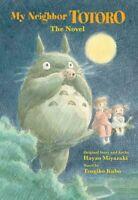 My Neighbor Totoro: A Novel by Tsugiko Kubo 9781421561202   Brand New