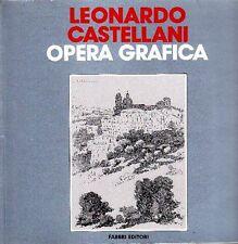 Leonardo Castellani. Opera grafica